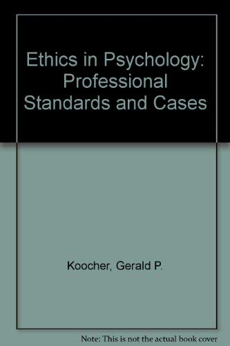 9780805821284: Ethics in Psychology: Professional Standards and Cases