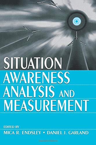 9780805821338: Situation Awareness Analysis and Measurement