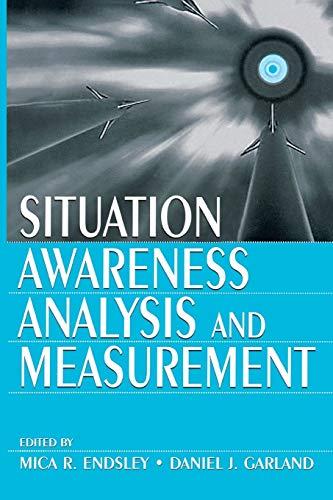 9780805821345: Situation Awareness Analysis and Measurement