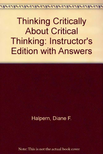 9780805821772: Thinking Critically About Critical Thinking: Instructor's Edition with Answers