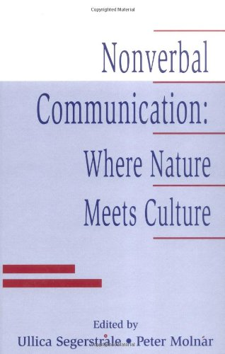 9780805821796: Nonverbal Communication: Where Nature Meets Culture