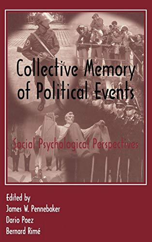 9780805821826: Collective Memory of Political Events: Social Psychological Perspectives