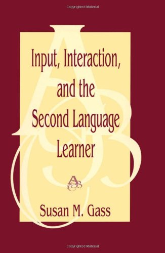 9780805822083: Input, Interaction, and the Second Language Learner (Second Language Acquisition Research: Theoretical & Methodological Issues)