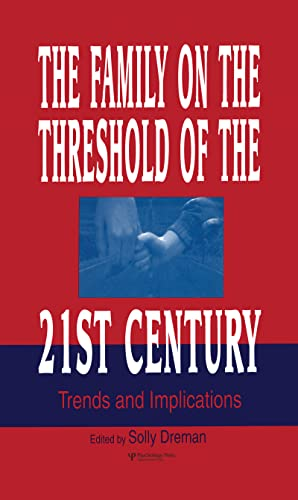 9780805822175: The Family on the Threshold of the 21st Century: Trends and Implications