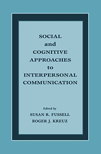 9780805822694: Social and Cognitive Approaches to Interpersonal Communication