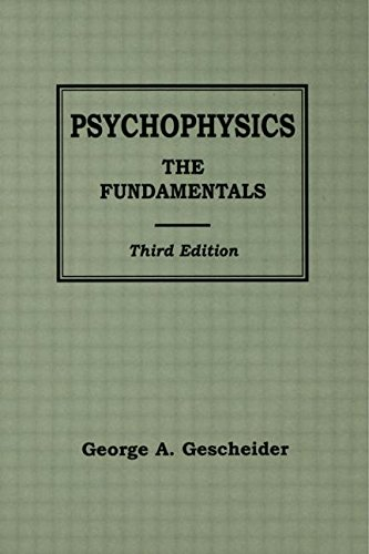 9780805822816: Psychophysics: The Fundamentals