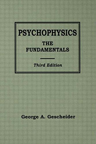 9780805822816: Psychophysics: The Fundamentals