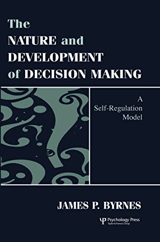 9780805822878: The Nature and Development of Decision-making: A Self-regulation Model