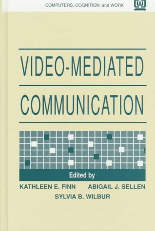 Video-Mediated Communication: Finn, Kathleen E.