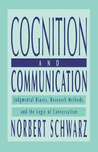 9780805823141: Cognition and Communication: Judgmental Biases, Research Methods, and the Logic of Conversation (Distinguished Lecture Series)