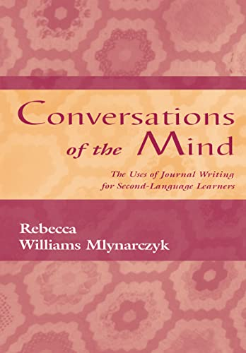 9780805823172: Conversations of the Mind: The Uses of Journal Writing for Second-Language Learners