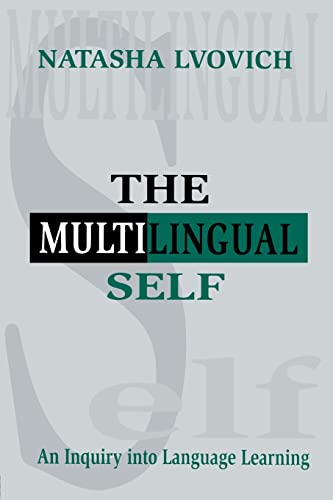 9780805823202: The Multilingual Self: An Inquiry Into Language Learning