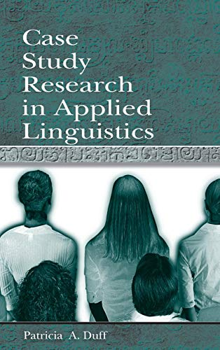 9780805823585: Case Study Research in Applied Linguistics