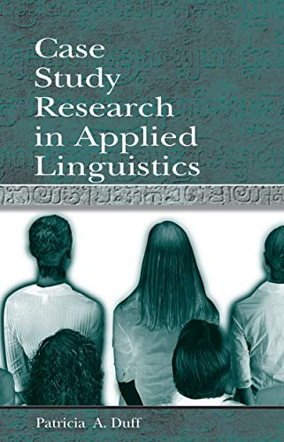 9780805823585: Case Study Research in Applied Linguistics (Second Language Acquisition Research Series)