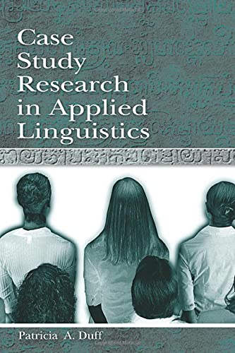 9780805823592: Case Study Research in Applied Linguistics (Second Language Acquisition Research Series)