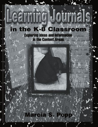 9780805824308: Learning Journals in the K-8 Classroom: Exploring Ideas and information in the Content Areas