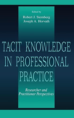 9780805824353: Tacit Knowledge in Professional Practice: Researcher and Practitioner Perspectives