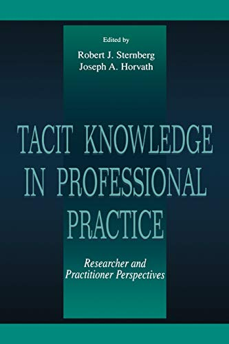 9780805824360: Tacit Knowledge in Professional Practice: Researcher and Practitioner Perspectives
