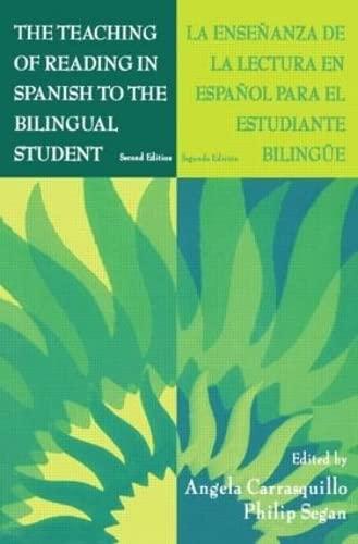 9780805824629: The Teaching of Reading in Spanish to the Bilingual Student: La Ense¤anza De La Lectura En Espa¤ol Para El Estudiante Biling e