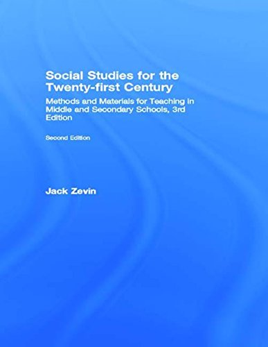 9780805824650: Social Studies for the Twenty-First Century: Methods and Materials for Teaching in Middle and Secondary Schools, 3rd Edition
