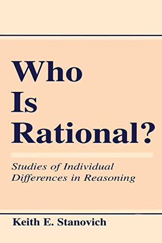 9780805824735: Who Is Rational?: Studies of individual Differences in Reasoning