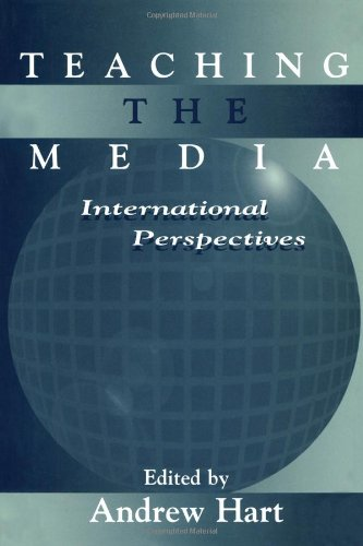 9780805824766: Teaching the Media: International Perspectives (Routledge Communication Series)