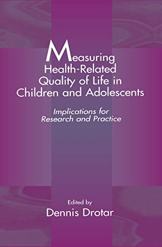 9780805824797: Measuring Health-Related Quality of Life in Children and Adolescents: Implications for Research and Practice