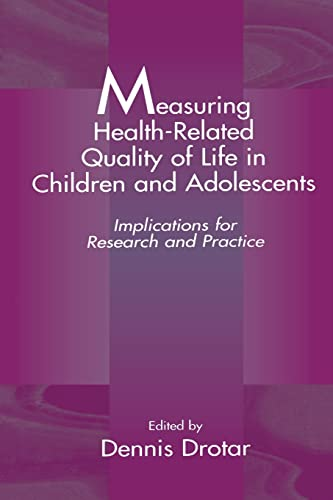 9780805824803: Measuring Health-Related Quality of Life in Children and Adolescents: Implications for Research and Practice