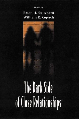 9780805824865: The Dark Side of Close Relationships