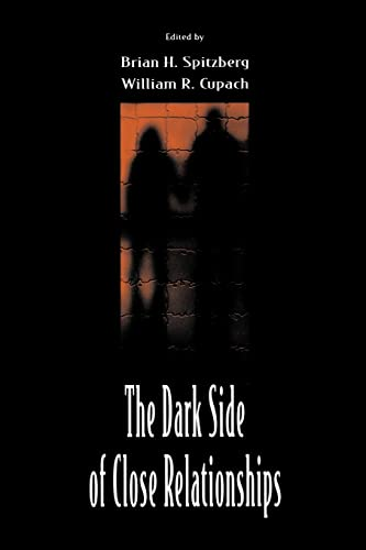 9780805824872: The Dark Side of Close Relationships