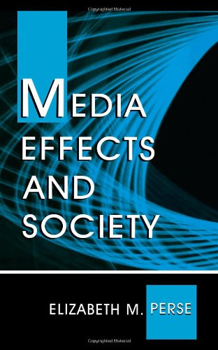 9780805825053: Media Effects and Society (Routledge Communication Series)