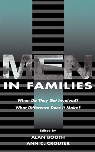 9780805825398: Men in Families: When Do They Get involved? What Difference Does It Make? (Penn State University Family Issues Symposia Series)