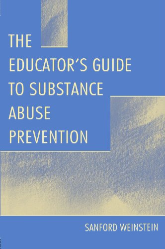 9780805825954: The Educator's Guide to Substance Abuse Prevention