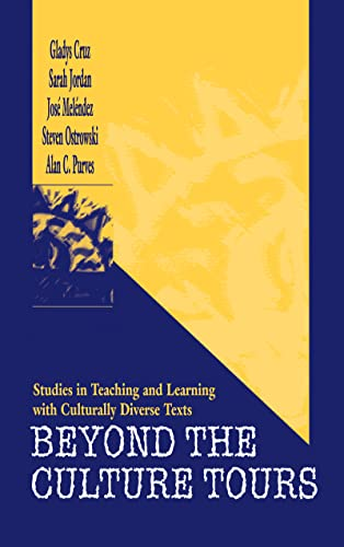 9780805826128: Beyond the Culture Tours: Studies in Teaching and Learning With Culturally Diverse Texts