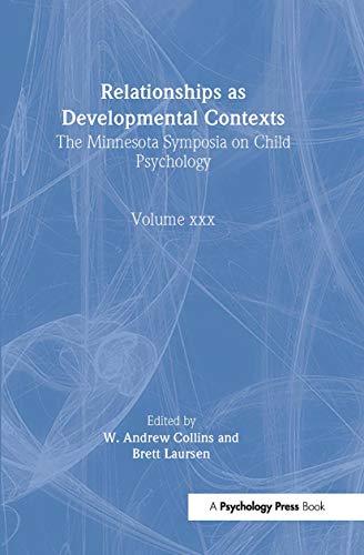 Relationships As Developmental Contexts