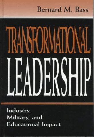 Transformational Leadership: Industrial, Military, and Educational Impact (9780805826968) by Riggio, Ronald E.; Bass, Bernard M.