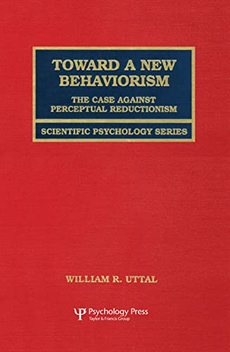 9780805827385: Toward A New Behaviorism: The Case Against Perceptual Reductionism (Scientific Psychology Series)