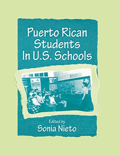 9780805827651: Puerto Rican Students in U.S. Schools (Sociocultural, Political, and Historical Studies in Education)