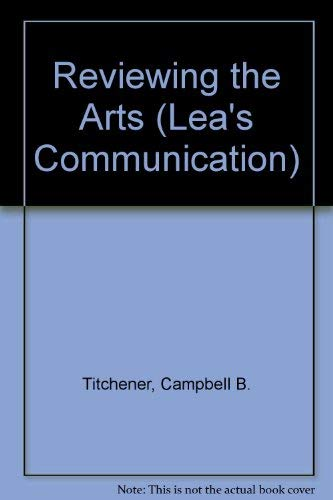 9780805827743: Reviewing the Arts (Lea's Communication Series)