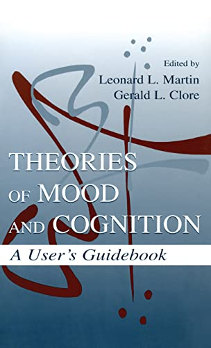 9780805827835: Theories of Mood and Cognition: A User's Guidebook