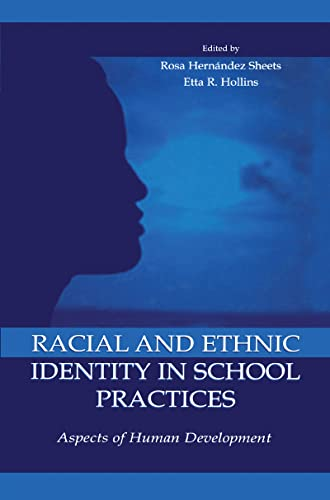 9780805827873: Racial and Ethnic Identity in School Practices: Aspects of Human Development