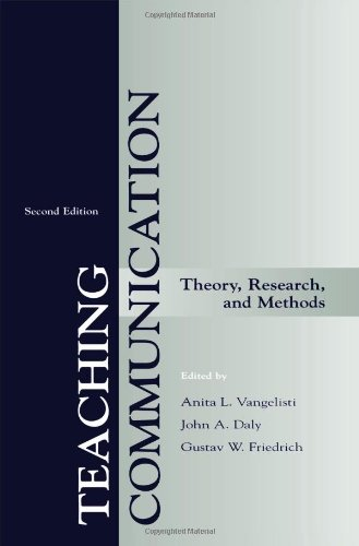 9780805828351: Teaching Communication: Theory, Research, and Methods