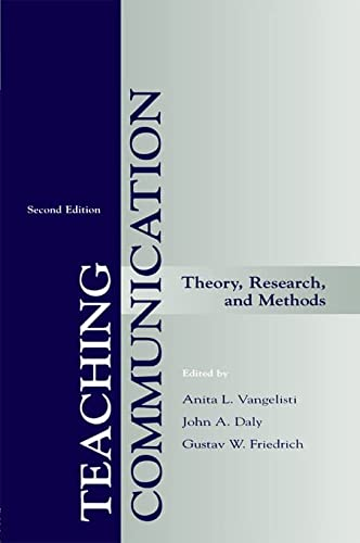 9780805828368: Teaching Communication: Theory, Research, and Methods