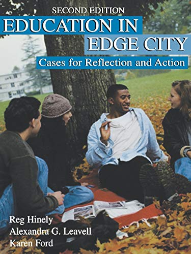 Education in Edge City: Cases for Reflection: Reg Hinely, Alexandra