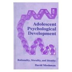9780805828573: Adolescent Psychological Development: Rationality, Morality, and Identity