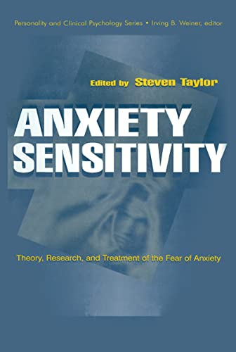 9780805828658: Anxiety Sensitivity: theory, Research, and Treatment of the Fear of Anxiety