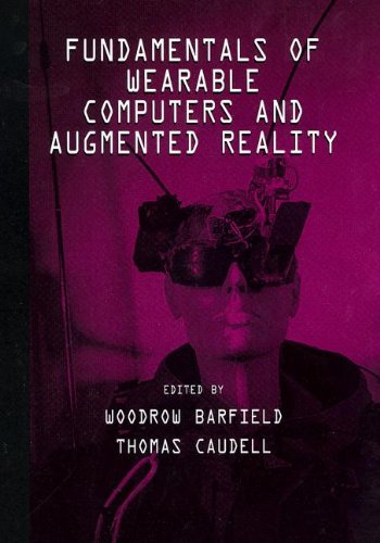 9780805829013: Fundamentals of Wearable Computers and Augmented Reality