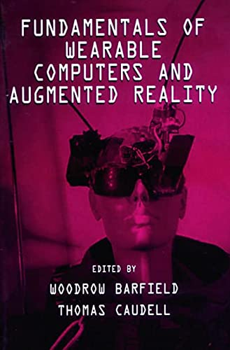 9780805829020: Fundamentals of Wearable Computers and Augmented Reality