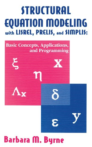 9780805829242: Structural Equation Modeling With Lisrel, Prelis, and Simplis: Basic Concepts, Applications, and Programming (Multivariate Applications Series)
