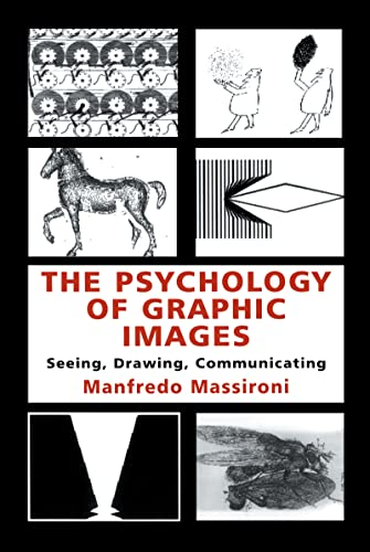 9780805829327: The Psychology of Graphic Images: Seeing, Drawing, Communicating